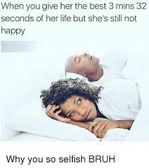 Selfish Meme - selfish memes