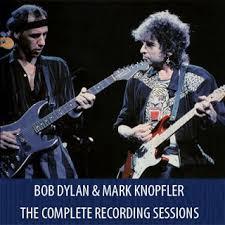 Blind Willie Mctell Bob Dylan Mark Knopfler U0027s Music Bob Dylan U0026 Mark Knopfler The Complete