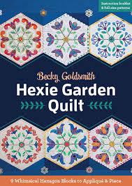 garden quilt 9 whimsical hexagon blocks to applique u0026 piece by