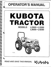 kubota l2900 l3300 l3600 l4200 tractor loader operator