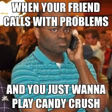 Crush Memes - candy crush memes part deux blog