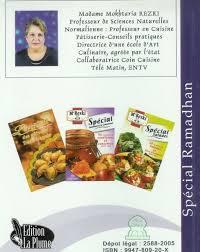 cuisine alg駻ienne madame rezki spécial ramadan version française mme rezki livre
