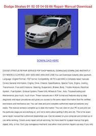 dodge stratus 01 02 03 04 05 06 repair manual by danibliss issuu