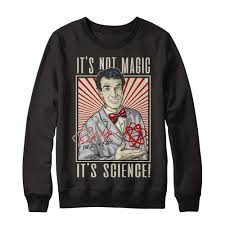 bill nye s it s not magic it s science represent