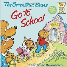 barenstein bears the berenstain bears go to school time books r stan