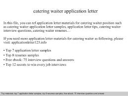 Waiter Resume Samples by Catering Waiter Application Letter