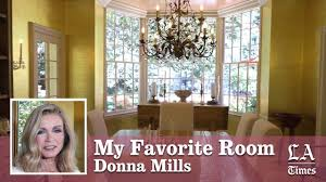 Los Angeles Times Home And Design Donna Mills My Favorite Room Los Angeles Times Youtube