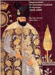Ottoman Books Cornucopia Magazine Impressions Of Ottoman Culture In Europe