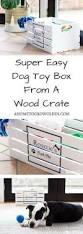 Easy Diy Toy Box by Personalised Painted Dog Toy Box Dog Toy Box Toy Boxes And Toy