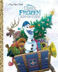 olaf u0027s frozen adventure big golden book disney frozen amy sky