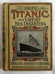 the sinking of the titanic 1912 1912 titanic book ebay