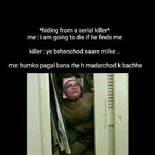 Serial Killer Memes - these hiding from serial killer memes are hilarious af and they ll