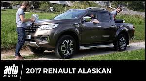 renault alaskan 2017 renault alaskan essai clonage en règle avis technique