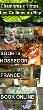 chambre d hote hossegor hotel chambres d hôtes les collines du in soorts hossegor