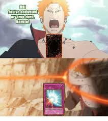 You Ve Activated My Trap Card Meme - ha you ve activated my trap card naruto irror forci meme on me me