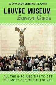 louvre museum guide best louvre tips u0026 artwork for your first