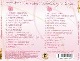 wedding songs drew s 30 greatest wedding songs drew s songs