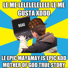 Know Your Meme Me Gusta - le me lelelelelele le me gusta xddd le epic mayamay is epic xdd
