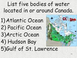 bodies of water list 1 canada study guide 2 why do many people in quebec want to