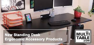 Standing Desk Accessories New Standing Desk Ergonomic Accessory Products Multitable