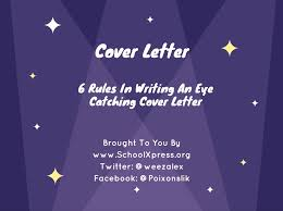 rules in writing an eye catching cover letter schoolxpress org