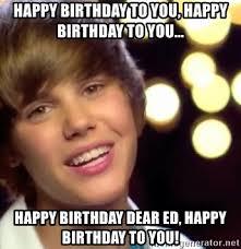 Justin Bieber Happy Birthday Meme - happy birthday to you happy birthday to you happy birthday