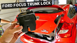 ford focus boot struts ford focus mk3 trunk lock replacement hatch door lock removal