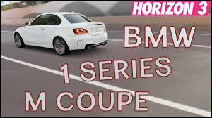 bmw 1 coupe review forza horizon 3 bmw 1 series m coupe review customization fh3