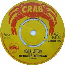 45cat derrick morgan seven letters lonely heartaches crab