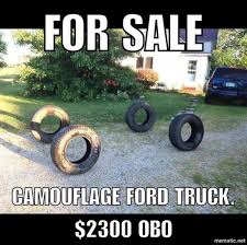 Funny Truck Memes - for sale camouflage ford truck meme