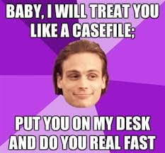 Criminal Minds Meme - fangirls only wish criminal minds memes