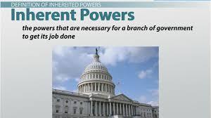 inherent powers definition u0026 examples video u0026 lesson transcript