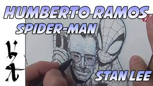 humberto ramos drawing spider man hugging stan lee youtube