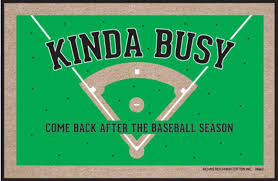 Humorous Doormats Funny Doormats Kinda Busy With Baseball Season Coco Mats N U0027 More