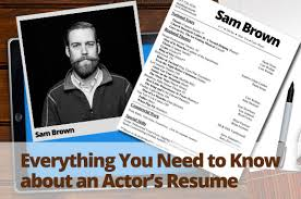 resume acting everything you need to know about an actor u0027s resume acting jobs