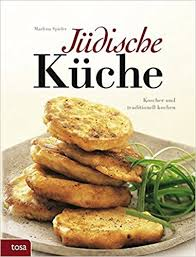 jüdische küche jüdische küche koscher und traditionell kochen de