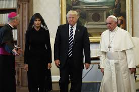 trump pope francis throwing chaos aside trump aims for caution on big trip