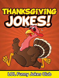 thanksgiving jokes for jokes for and