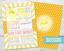 sunshine invitation you are my sunshine birthday sunshine invitation you are my