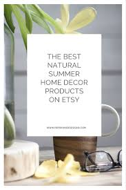 find it the best natural summer home decor products on etsy