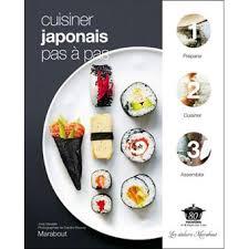 apprendre à cuisiner japonais cuisiner japonais pas a pas broché collectif achat livre