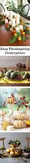 easy thanksgiving centerpiece ideas 79 best thanksgiving decorating images on pinterest thanksgiving