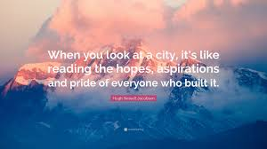 hugh jacobsen hugh newell jacobsen quote u201cwhen you look at a city it u0027s like