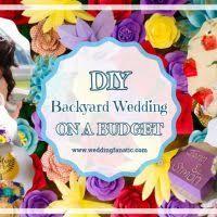 Backyard Weddings On A Budget Wedding Fanatic Wedding Planning Ideas Style Design Inspiration