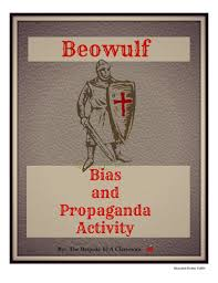 beowulf bias and propaganda in the old epic by bespokeela