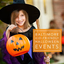 kid friendly halloween events in baltimore cool progeny