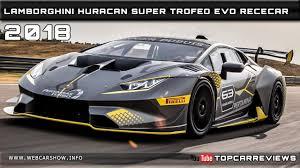 Lamborghini Huracan Specs - 2018 lamborghini huracan super trofeo evo rececar review rendered
