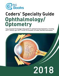 coders u0027 specialty guide 2018 ophthalmology optometry