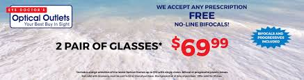 optical outlets 2 pair glasses with free eye exam u0026 no line