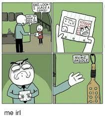 Dad Comic Meme - dad look made a comic kool you know 1 car meme paddle ho o me
